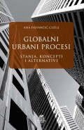 Globalni urbani procesi - Stanja, koncepti i alternative