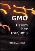 GMO (iz)um bez (raz)uma