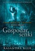 Gospodar senki - Saga mračne veštine knjiga 2.