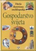 Gospodarstvo svijeta - dječja ilustrirana enciklopedija