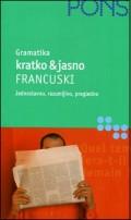 PONS Gramatika kratko i jasno - Francuski (Jednostavno izlaganje gramatike)