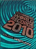Guinness world records 2010 - knjiga desetljeća