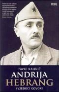 Andrija Hebrang: svjedoci govore