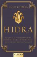 Hidra - Suočite se sa svojim strahovima, ostvarite ambicije i postanite junaci kakvi ste predodređeni da budete