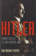 Hitler - Samo svijet je bio dovoljan