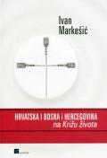 Hrvatska i Bosna i Hercegovina na Križu života