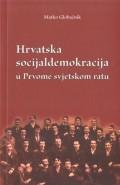 Hrvatska socijaldemokracija u Prvome svjetskom ratu