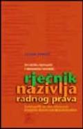 Hrvatsko-njemački, njemačko-hrvatski rječnik nazivlja radnog prava