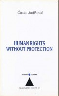 Human Rights without Protection