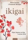 Ikigai - Tajne Japana za dug i srećan život