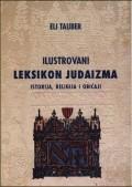 Ilustrovani leksikon judaizma: istorija, religija, običaji