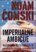 Imperijalne ambicije, razgovori o svetu posle 9/11