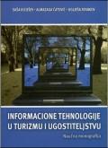 Informacione tehnologije u turizmu i ugostiteljstvu - Naučna monografija