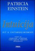 Intuicija - Put k unutarnjoj mudrosti
