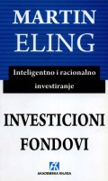 Investicioni fondovi - Inteligentno i racionalno investiranje