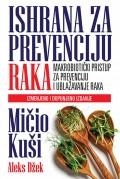 Ishrana za prevenciju raka - Makrobiotički pristup za prevenciju i ublažavanje raka