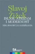 Islam, ateizam i modernost - neka bogohulna razmišljanja