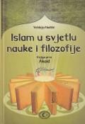 Islam u svjetlu nauke i filozofije: Knjiga prva - Akaid