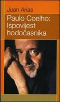 Paulo Coelho: Ispovijest hodočasnika