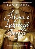 Istina o Lukreciji Borgiji