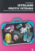 Istrijani protiv Istrana - Diskurzivna konstrukcija identiteta i simbolička natjecanja