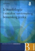Iz morfologije i sintakse savremenog bosanskog jezika