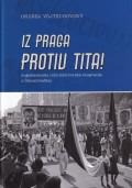 Iz Praga protiv Tita - Jugoslavenska informbiroovska emigracija u Čehoslovačkoj