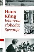 Hans Kung, Izborena sloboda: Sjećanja