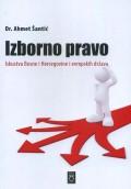 Izborno pravo - Iskustva Bosne i Hercegovine i evropskih država