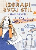 Izgradi svoj stil - Mali saveti, Lea Stanković