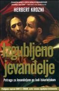Izgubljeno jevanđelje - Potraga za Jevanđeljem po Judi Iskariotskom