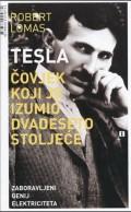 Tesla - Čovjek koji je izumio dvadeseto stoljeće - Zaboravljeni genij eliktriciteta