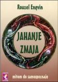 Jahanje zmaja - mitom do samospoznaje