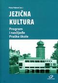 Jezična kultura - program i naslijeđe Praške škole