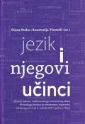 Jezik i njegovi učinci - Zbornik radova