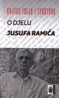 Knjiga eseja i tekstova o djelu Jusufa Ramića