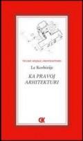 Ka pravoj arhitekturi