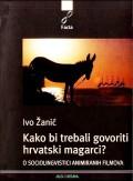 Kako bi trebali govoriti hrvatski magarci  (O sociolingvistici animiranih filmova)