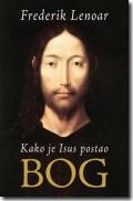 Kako je Isus postao Bog