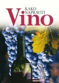Kako napraviti vino