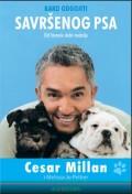 Kako odgojiti savršenog psa - od šteneće dobi nadalje