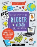 Kako postati bloger i vloger u 10 lakih koraka