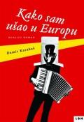 Kako sam ušao u Europu - reality roman
