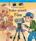 Saznaj i Probaj - Kako snimiti film
