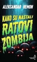 Kako su nastali ratovi zombija