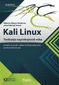 Kali Linux - Testiranje neprobojnosti veba, treće izdanje