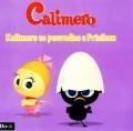 Calimero - Kalimero se posvađao s Prisilom