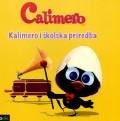 Calimero - Kalimero i školska priredba