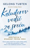 Kaluđerov vodič za sreću - Meditacija u dvadeset prvom veku