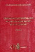 KARASTARSKI POPIS EJALETA BOSNA: opširni katastarski popis za oblast hercegovu iz 1585. godine. sv. 1-2